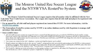 The Monroe United Rec Soccer League and the