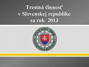 Trestn innos v Slovenskej republike za rok 2013