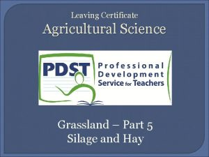 Leaving Certificate Agricultural Science Grassland Part 5 Silage
