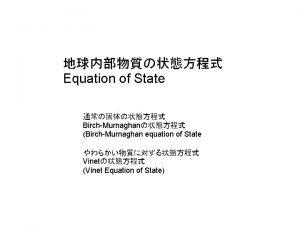 Equation of State BirchMurnaghan BirchMurnaghan equation of State