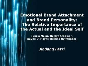 Emotional Brand Attachment and Brand Personality The Relative