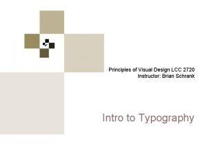 Principles of Visual Design 2720 Principles of Visual