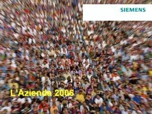 LAzienda 2006 Dal 1847 una delle maggiori Aziende