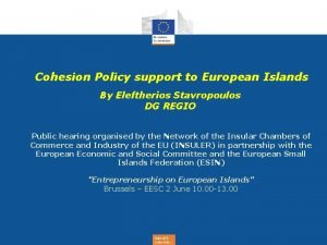 Cohesion Policy support to European Islands By Eleftherios