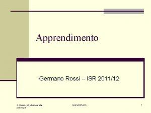 Apprendimento Germano Rossi ISR 201112 G Rossi Introduzione