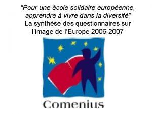 Pour une cole solidaire europenne apprendre vivre dans