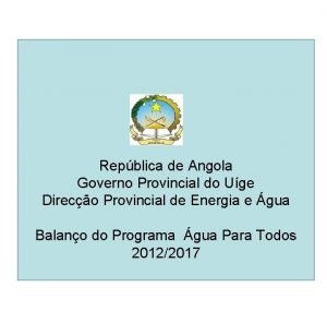 Repblica de Angola Governo Provincial do Uge Direco