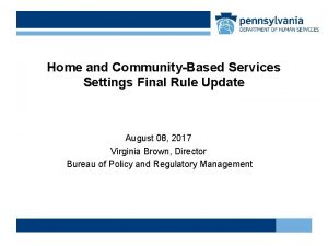 Home and CommunityBased Services Settings Final Rule Update