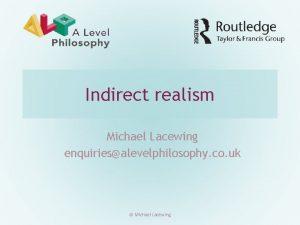 Indirect realism Michael Lacewing enquiriesalevelphilosophy co uk Michael