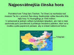 Najposvtnejia nska hora Posvtn hora Tchajan Taishan Tai