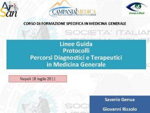 CORSO DI FORMAZIONE SPECIFICA IN MEDICINA GENERALE Linee