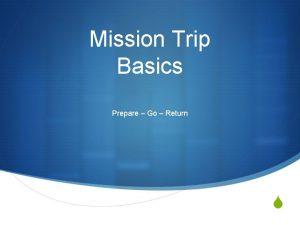 Mission Trip Basics Prepare Go Return S Prepare