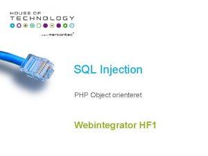 SQL Injection PHP Object orienteret Webintegrator HF 1