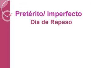 Pretrito Imperfecto Da de Repaso lean Leer ellos
