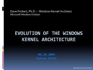 Dave Probert Ph D Windows Kernel Architect Microsoft