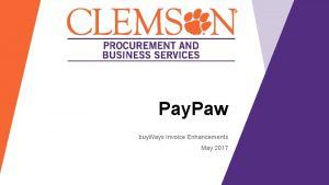 Pay Paw buy Ways Invoice Enhancements May 2017
