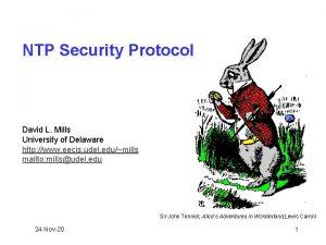 NTP Security Protocol David L Mills University of