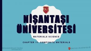 NANTAI NVERSTES MATERIALS SCIENCE CHAPTER 11 COMPOSITE MATERIALS