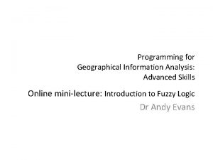 Programming for Geographical Information Analysis Advanced Skills Online
