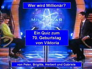 Wer wird Millionr Ein Quiz zum 70 Geburtstag