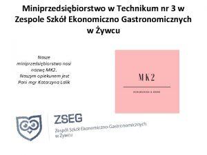 Miniprzedsibiorstwo w Technikum nr 3 w Zespole Szk