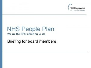 NHS People Plan We are the NHS action