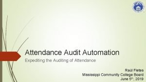 Attendance Audit Automation Expediting the Auditing of Attendance