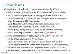 Power issues Target power level stated in requirement