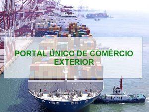 PORTAL NICO DE COMRCIO EXTERIOR PORTAL NICO DE