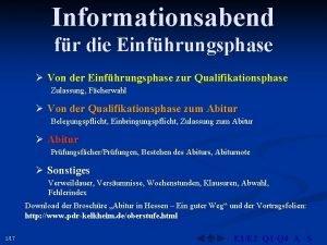 Informationsabend fr die Einfhrungsphase Von der Einfhrungsphase zur