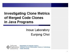 Investigating Clone Metrics of Merged Code Clones in