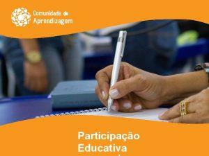 Participao Educativa Formas e Participao dos Familiares Informativa