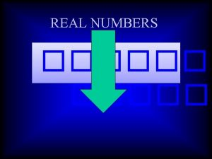 REAL NUMBERS Real Number System 1 Natural numbers