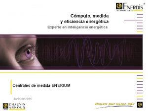 Cmputo medida y eficiencia energtica Experto en inteligencia