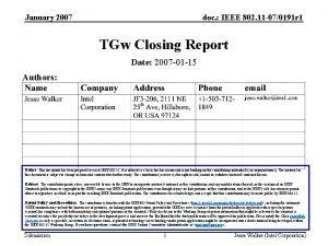 January 2007 doc IEEE 802 11 070191 r