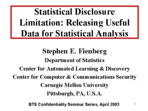 Statistical Disclosure Limitation Releasing Useful Data for Statistical