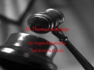 St Thomas Aquinas By Angela Mihajlovska And Kristina