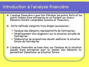 Introduction lanalyse financire Lanalyse financire a pour but