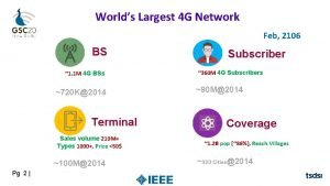 Worlds Largest 4 G Network Feb 2106 BS