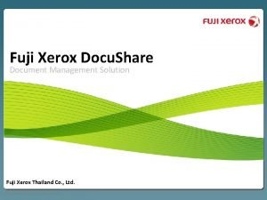 Fuji Xerox Docu Share Document Management Solution Fuji