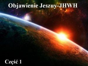 Objawienie JeszuyJHWH Cz 1 TEMATY SPOTKANIA Wstp 1