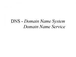 DNS Domain Name System Domain Name Service Conceitos