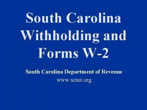 South Carolina Withholding and Forms W2 South Carolina