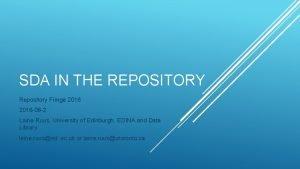 SDA IN THE REPOSITORY Repository Fringe 2016 08