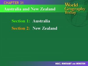 CHAPTER 31 Australia and New Zealand Section 1