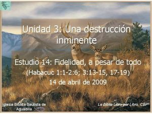 Unidad 3 Una destruccin inminente Estudio 14 Fidelidad