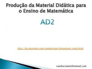 Produo da Material Didtica para o Ensino de