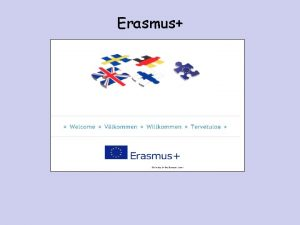 Erasmus Erasmus 3 year project 2015 2018 Funded