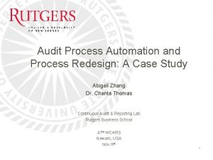 Audit Process Automation and Process Redesign A Case