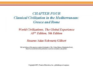 CHAPTER FOUR Classical Civilization in the Mediterranean Greece